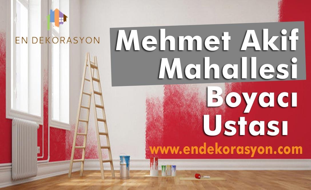 Mehmet Akif Mahallesi Boyacı Ustası